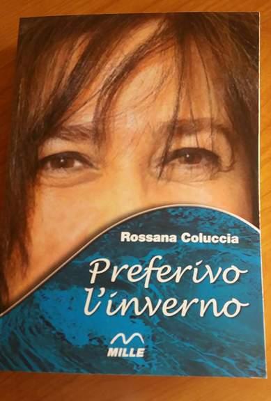 Preferivo l'inverno di Rossana Coluccia Edizioni Mille